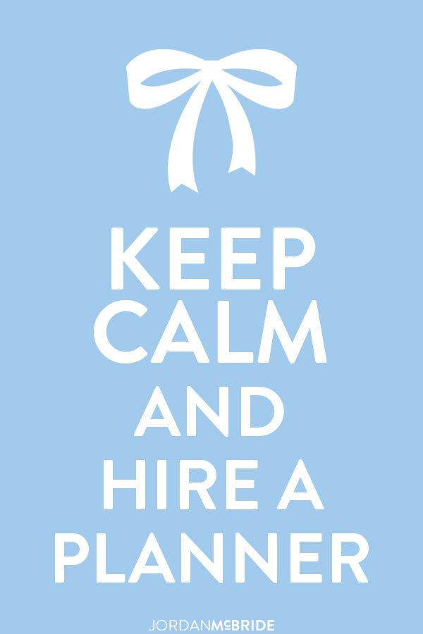Keep-Calm-and-Hire-a-Planner-Jordan-McBride