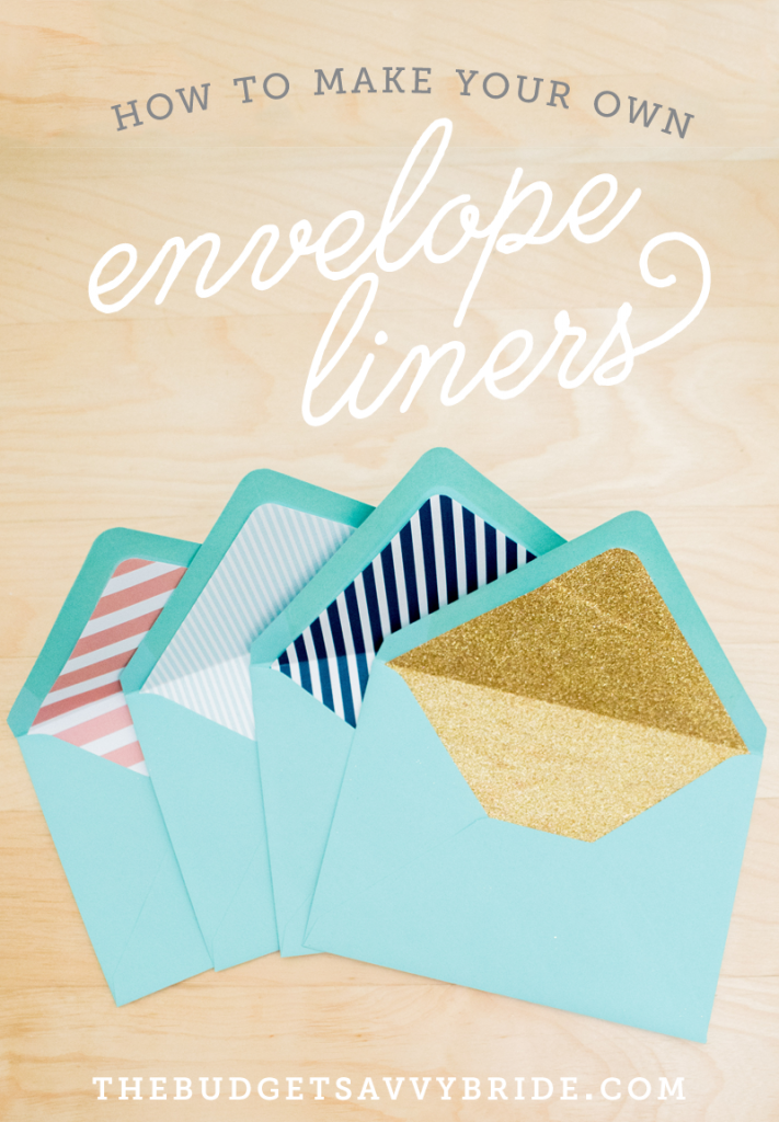Envelope Liner Tutorial The Budget Savvy Bride
