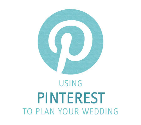 using pinterest to plan your wedding