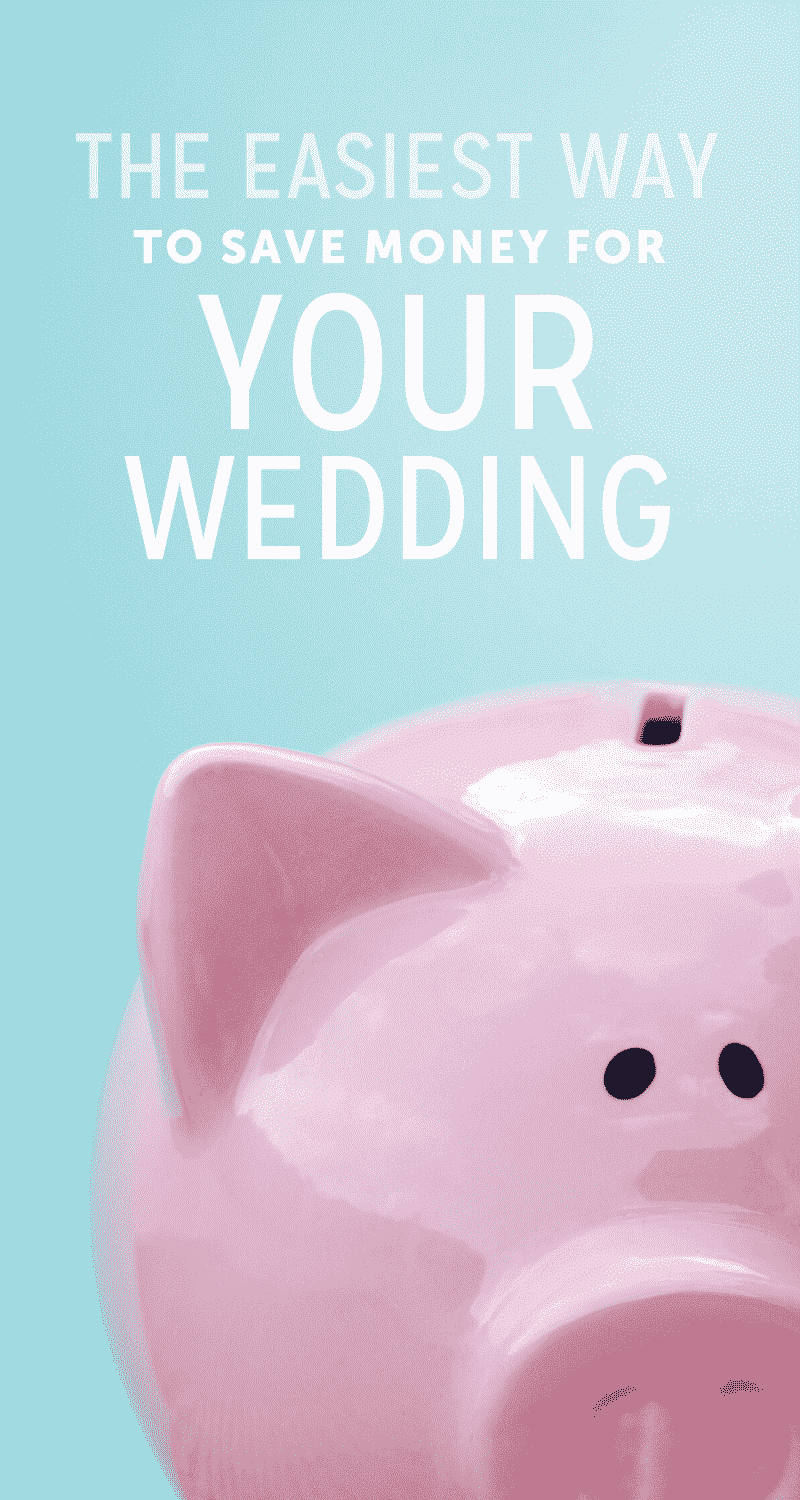 save money for your wedding