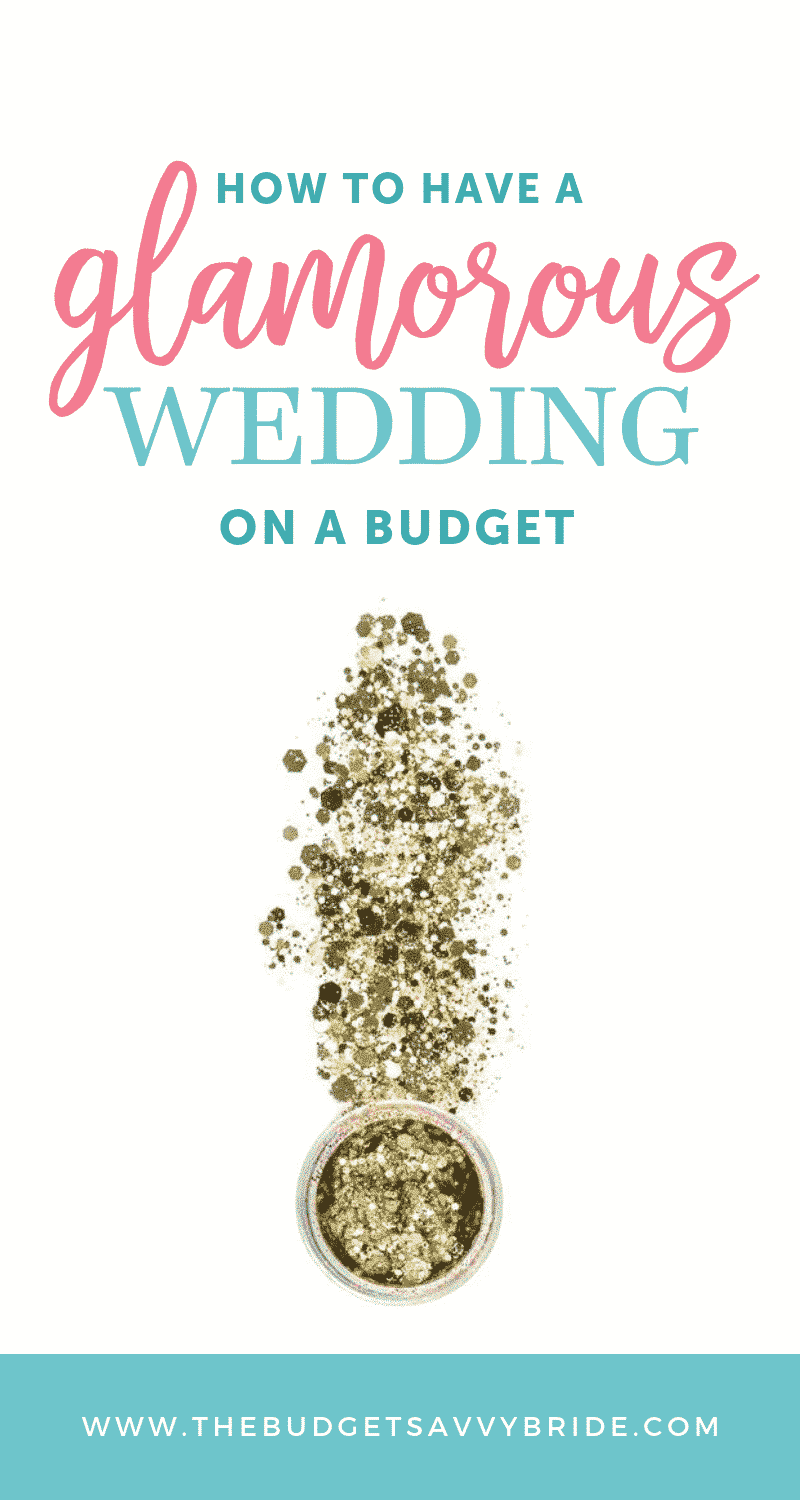 How to plan a glamorous wedding on a budget