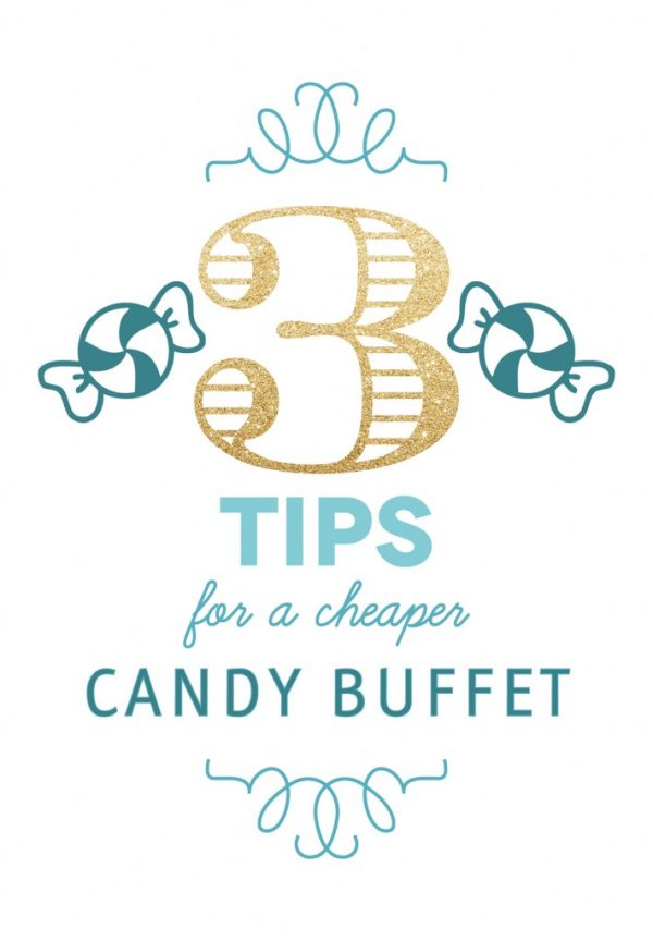 tips for a cheaper candy buffet