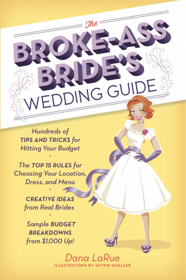 the broke ass brides wedding guide