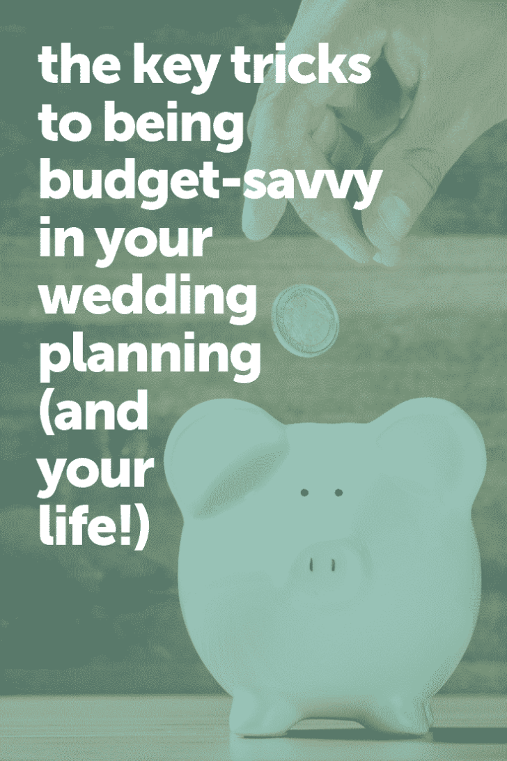 the key tricks to being budget savvy in wedding planning