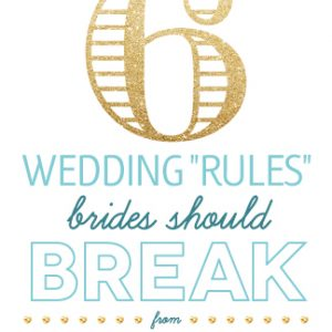 rules brides should break