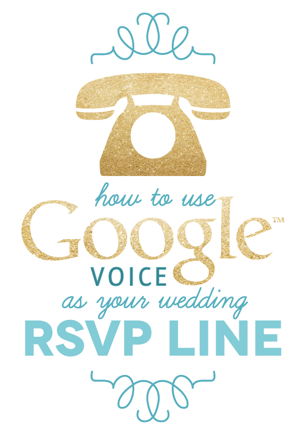 Create Your Own Wedding RSVP Line Using Google Voice | The Budget ...