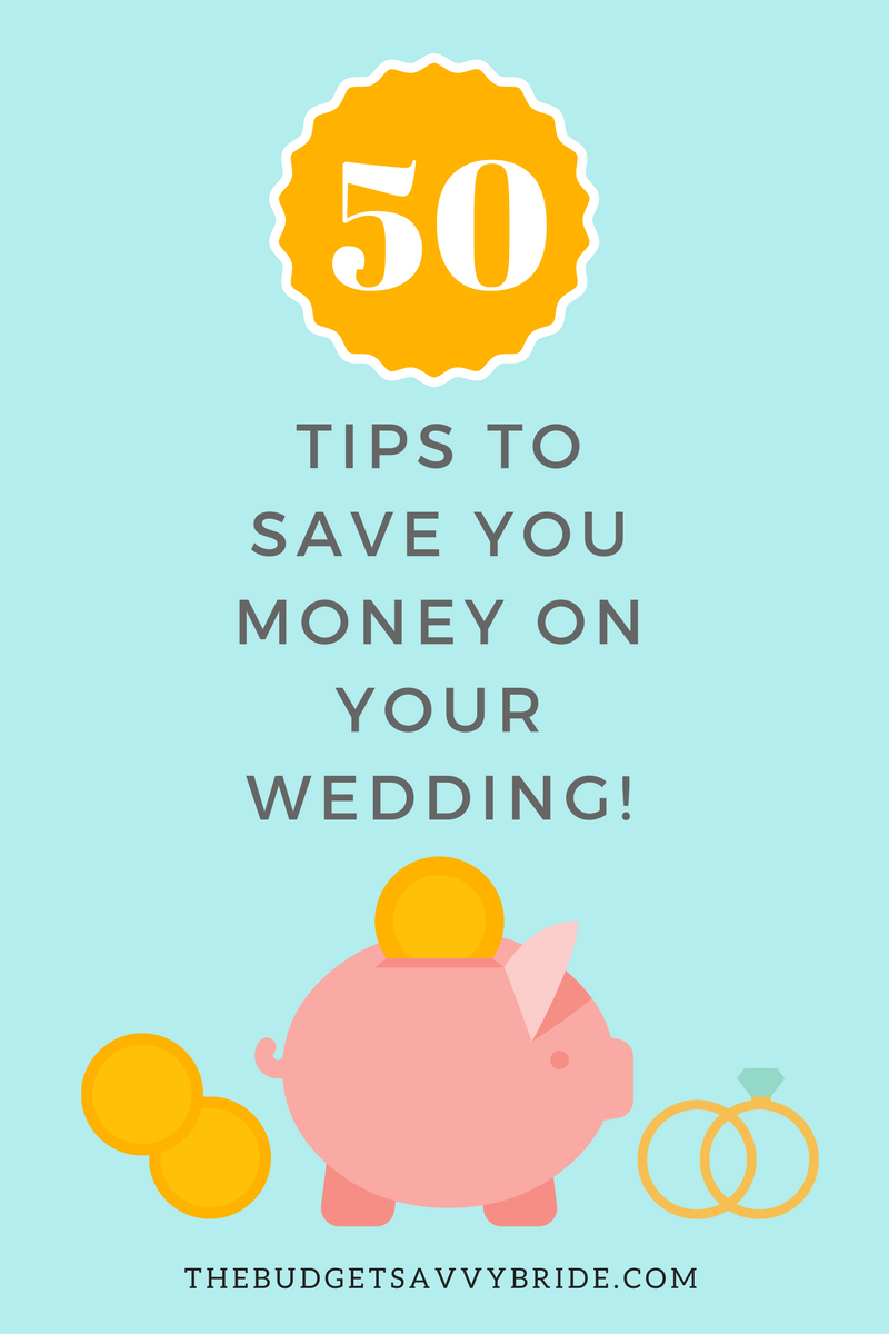 50 tips to save money on your wedding