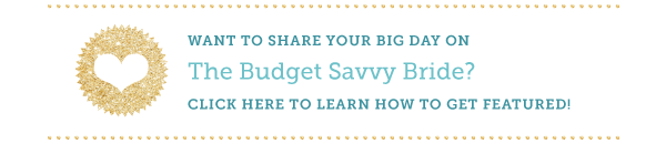 Get featured on The Budget Savvy Bride