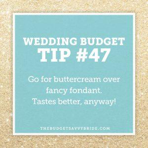 Choose buttercream for your wedding cake frosting #weddinbudgettip