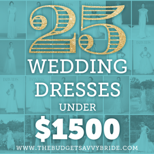 25 Wedding Dresses under $1500!