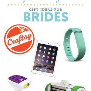 gift guide - gifts for brides that keep on giving