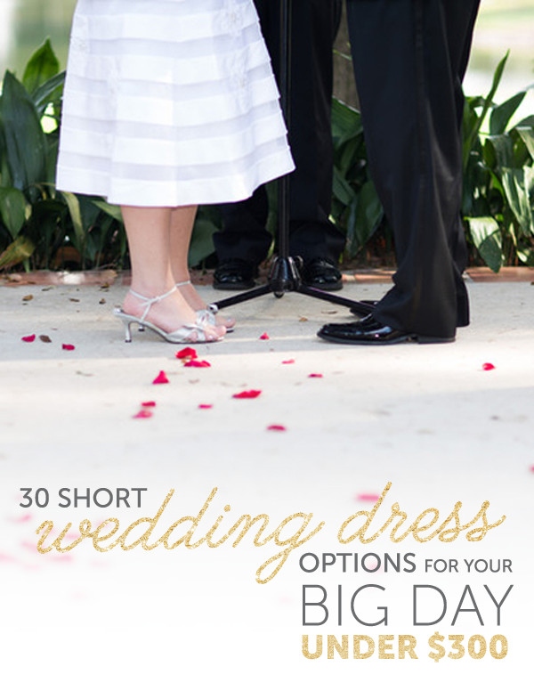 30 Short Wedding Dresses under $300