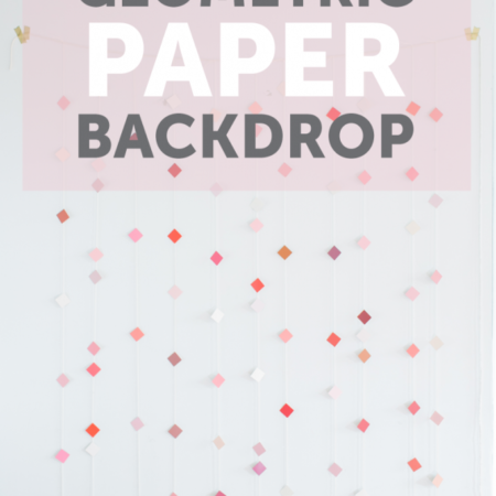 geometric paper backdrop -- check out this tutorial to see how to make it yourself!