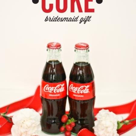Share a Coke Bridesmaid Gift idea