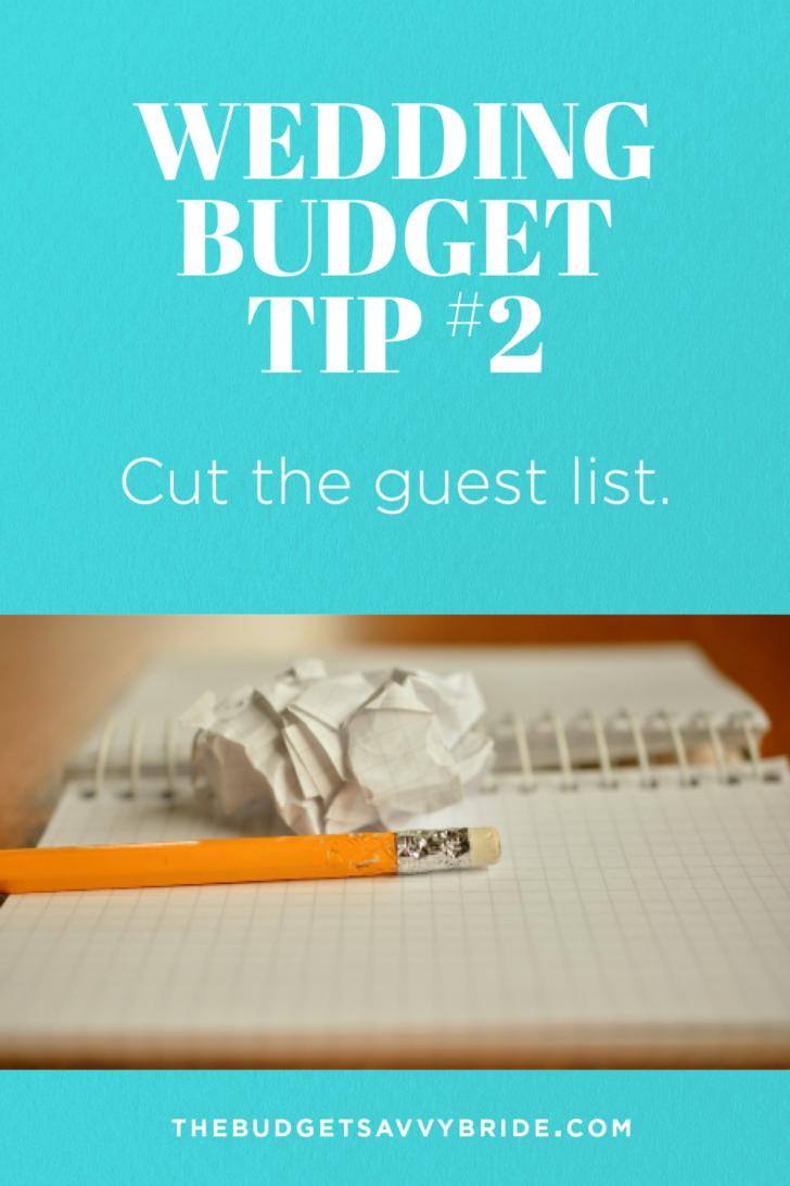 Wedding Budget Tip #2: Cut the guest list.