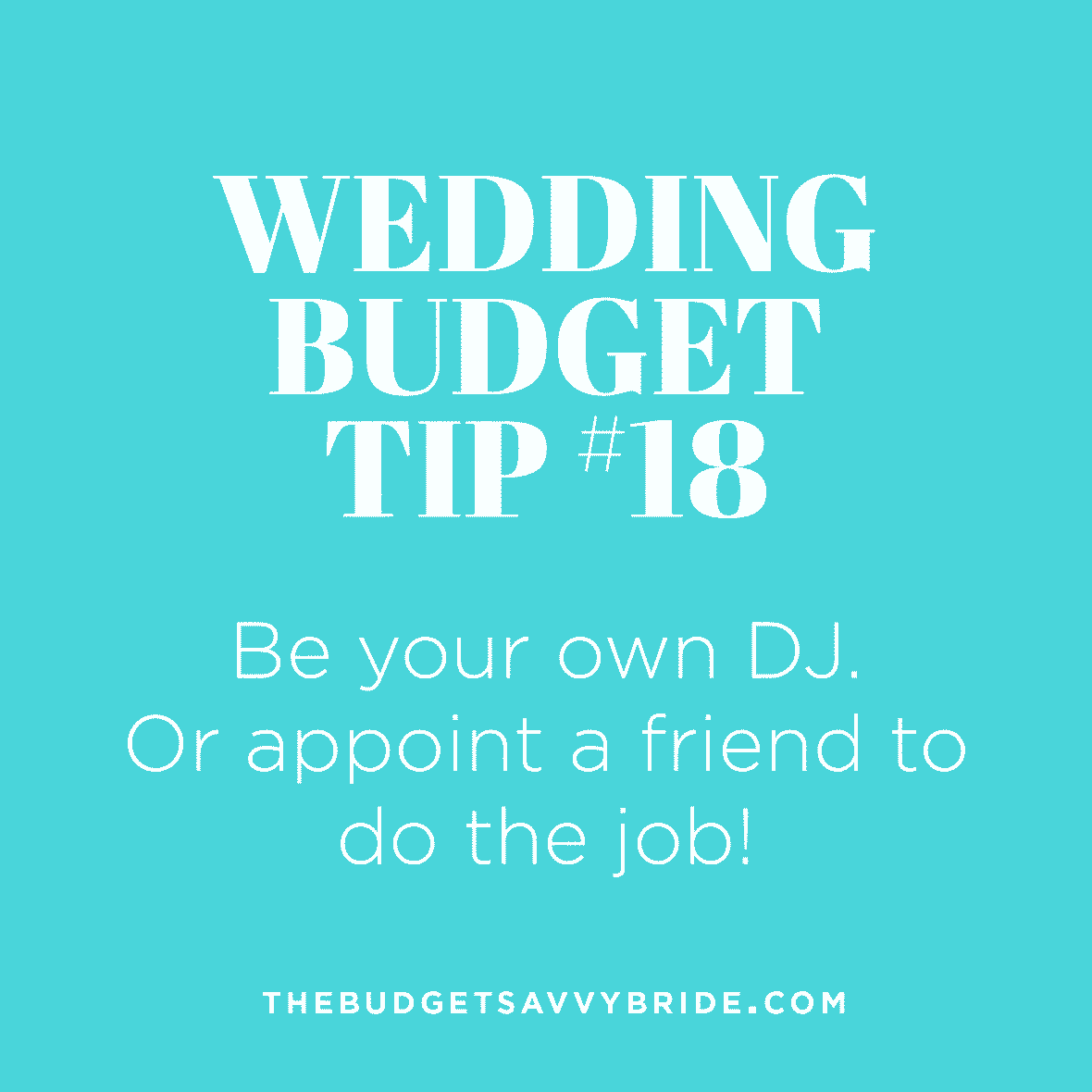 Wedding Budget Tip 18 Be Your Own DJ
