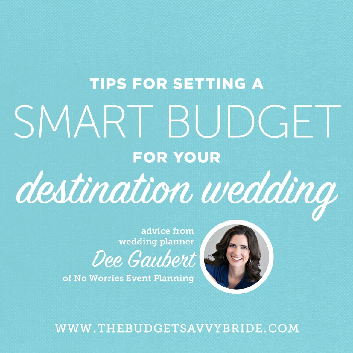 Setting a smart budget for your destination wedding