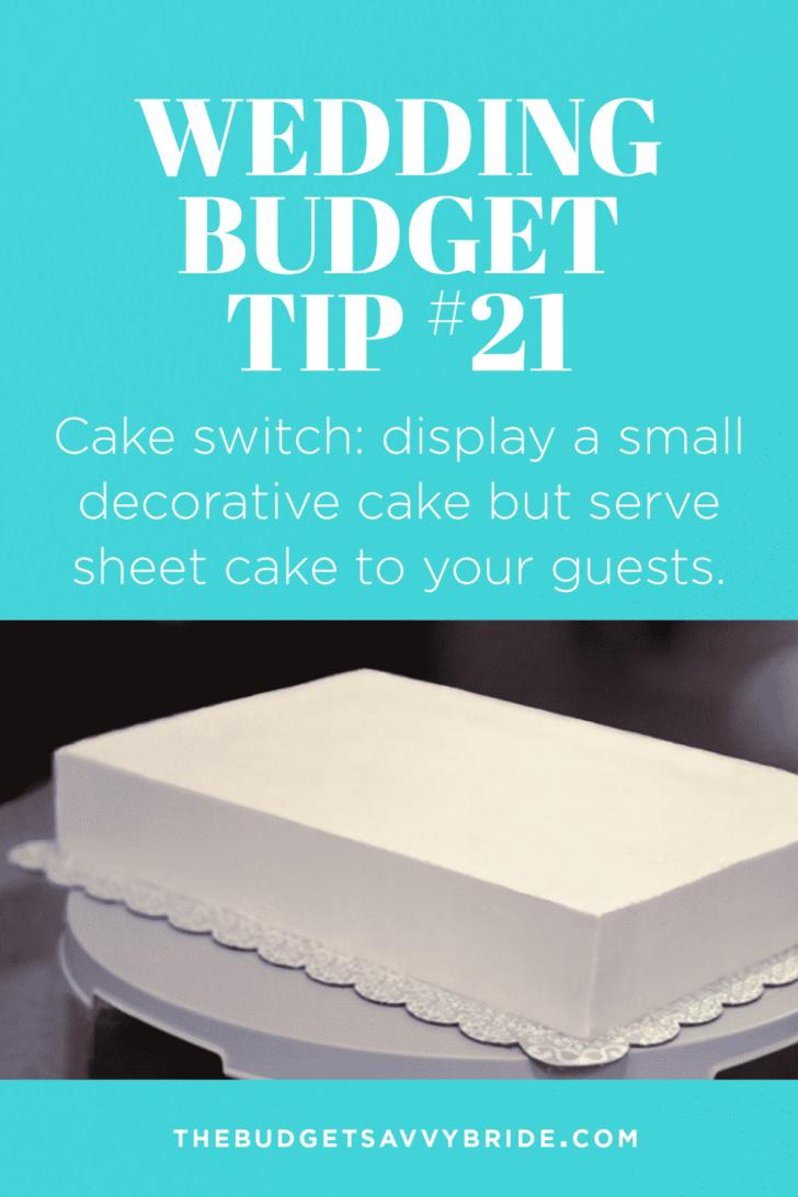 Wedding Budget Tip #21: Try the Wedding Cake Switcheroo