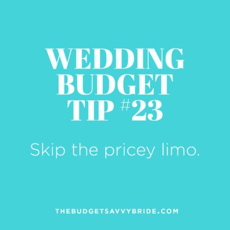 Wedding Budget Tip #23: Skip the Pricey Limo
