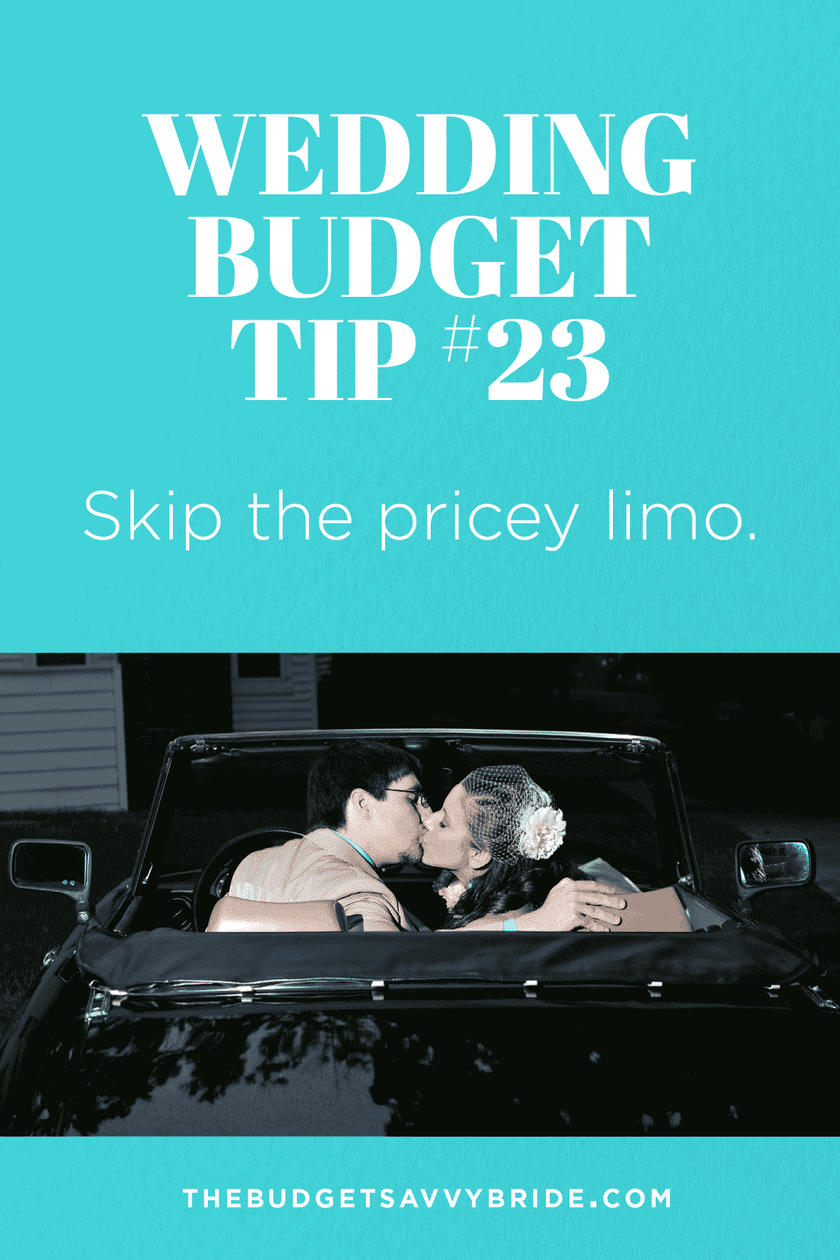 Wedding Budget Tip #23: Skip the Pricey Limo