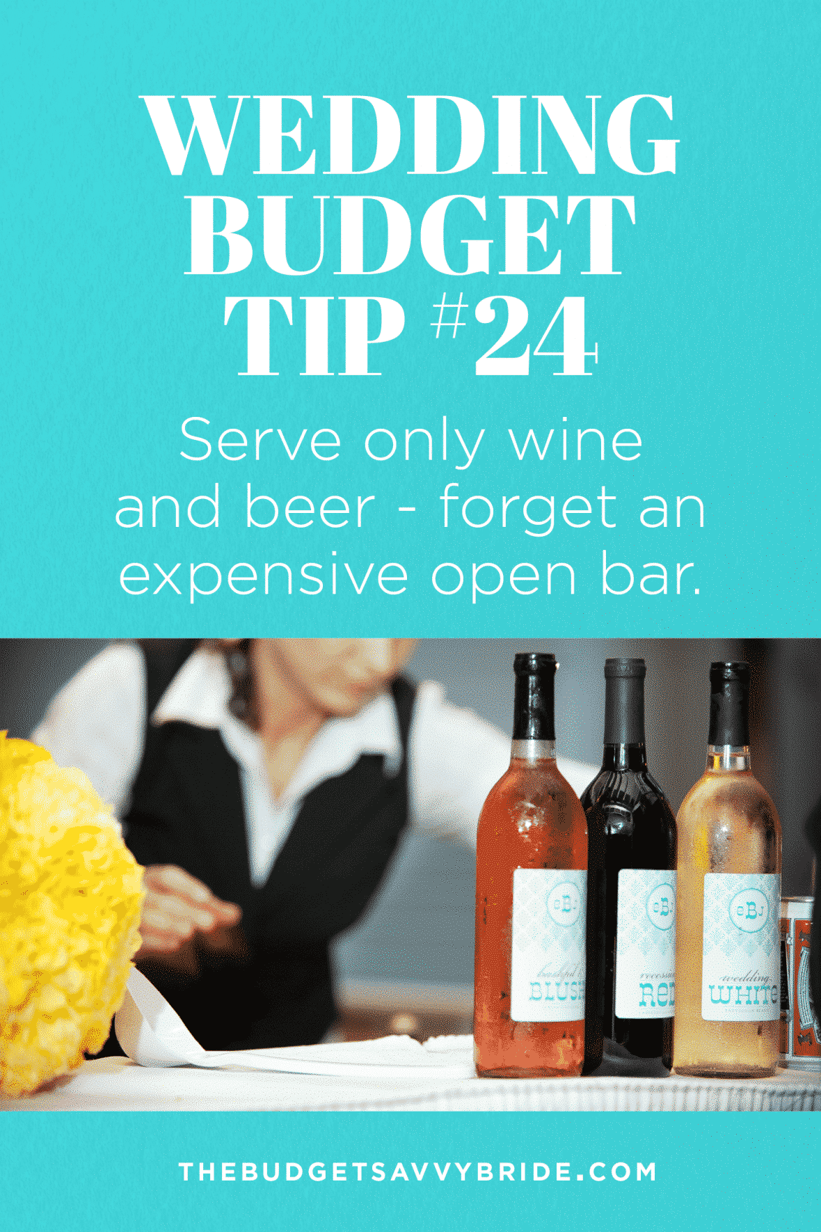 Do yourself and your budget a big favor and opt for only wine and beer. Skipping the open bar can save you thousands on your wedding booze.