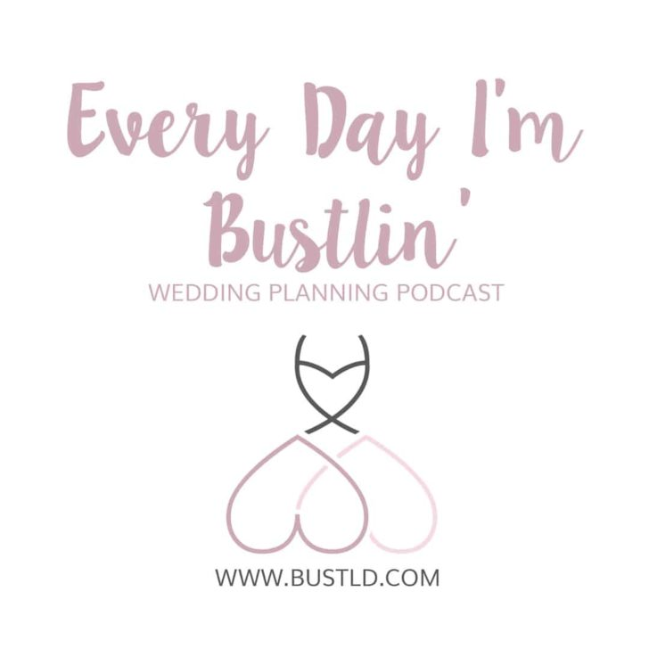 every day im bustlin wedding planning podcast