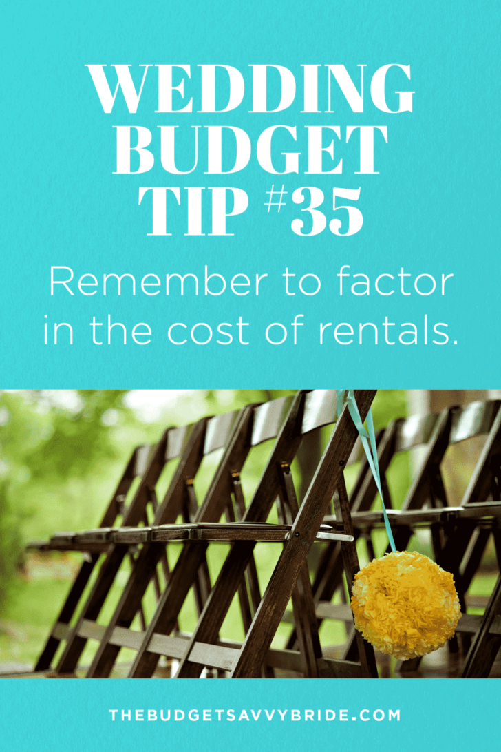 Remember to factor in the cost of rentals if you're considering a blank space or à la carte wedding venue.