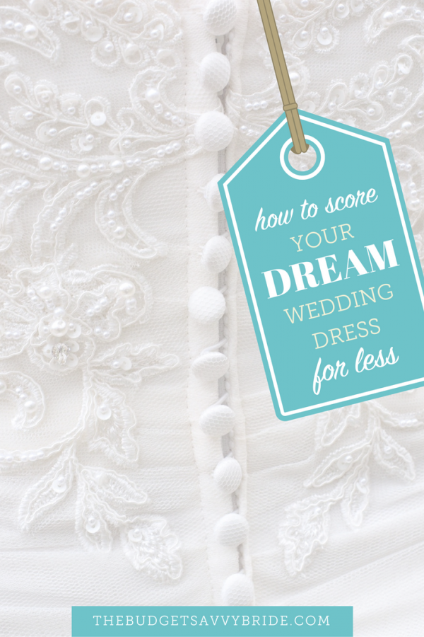How to score your dream wedding dress for less