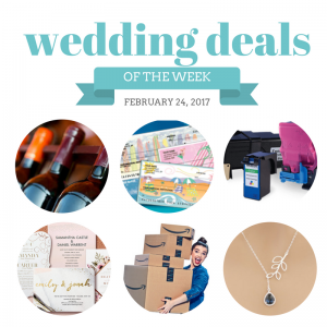 Check out The Budget Savvy Bride's Wedding Deals for the Week of February 24, 2017