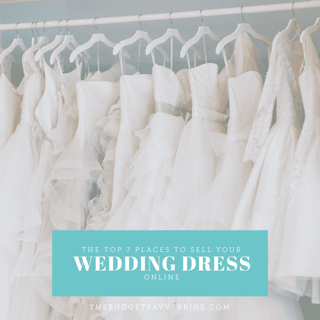 The top 7 places to sell your wedding dress online the for Sell wedding dress online
