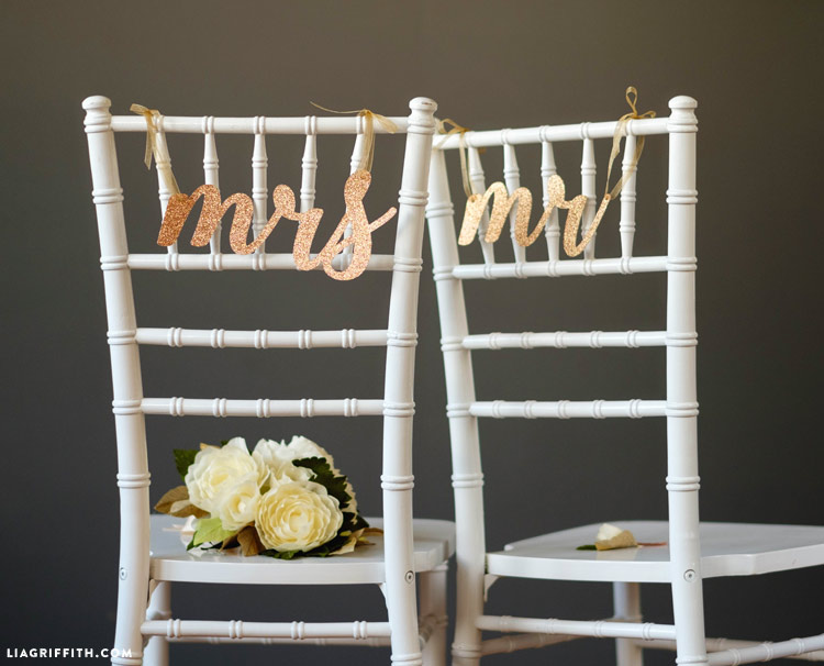 Lia Griffith - Mr and Mrs Chair Signs using Cricut Explore
