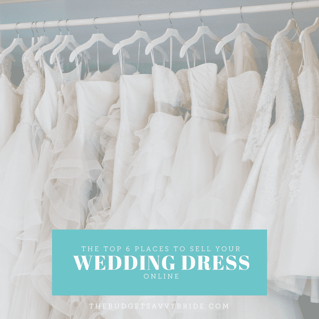 the top 6 places to sell your wedding dress online the