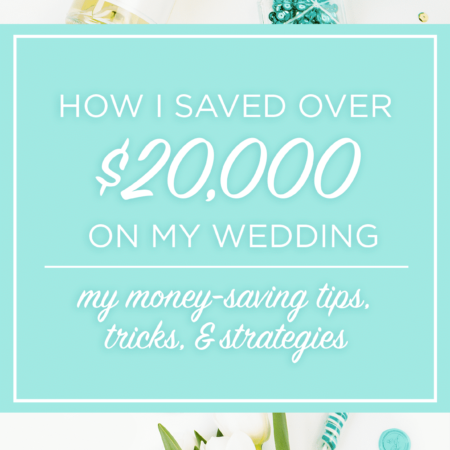 How I saved over $20K on my wedding. Check out these tips, tricks, and strategies to save!