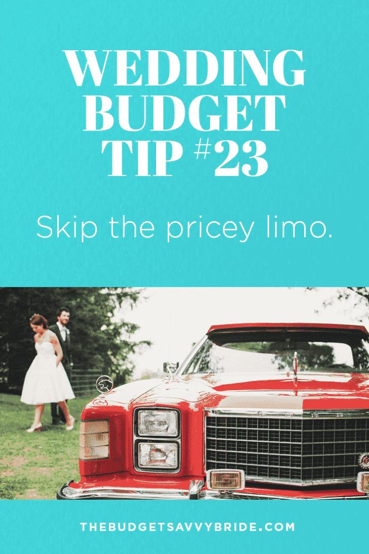 Wedding Budget Tip 23: Skip the pricey limo!