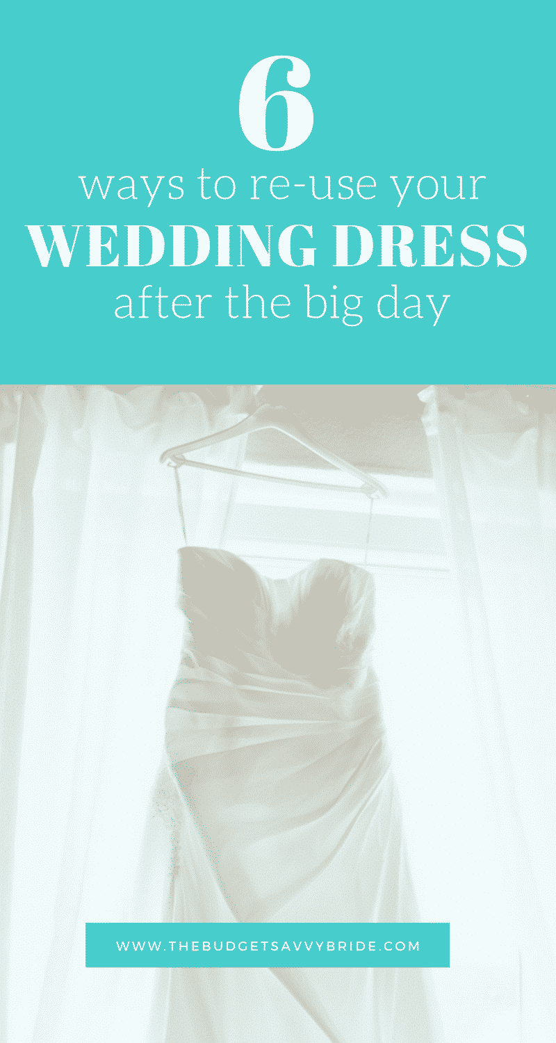 Never wear it again? Give your wedding dress life after the big day!