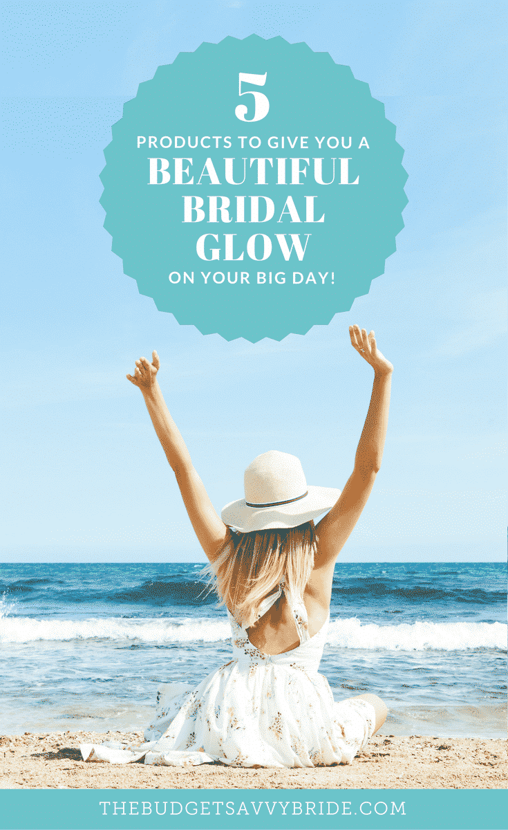 5 Products to Give You A Beautiful Bridal Glow on Your Big Day