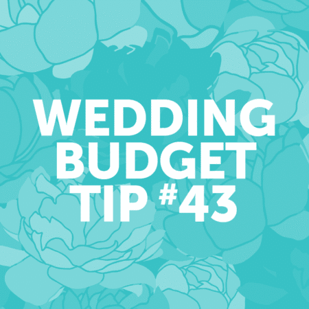 Wedding Budget Tip #43: Choose flat printing over pricer methods to save money on your paper items.