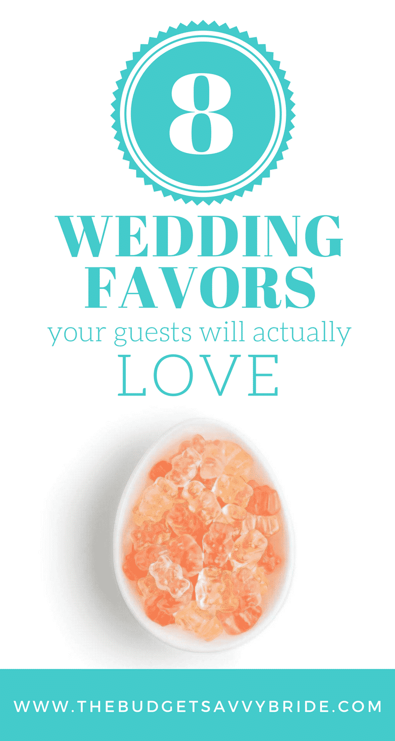 8 Wedding Favors Your Guests Will Definitely Love | The Budget Savvy ...