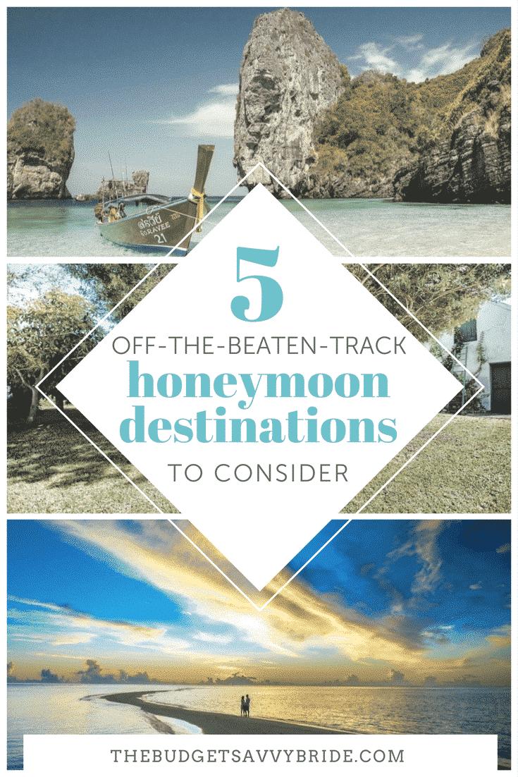 off the beaten track honeymoon destinations