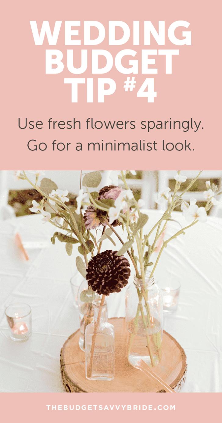 Wedding Budget Tip #4: Use Fresh Flowers Sparingly