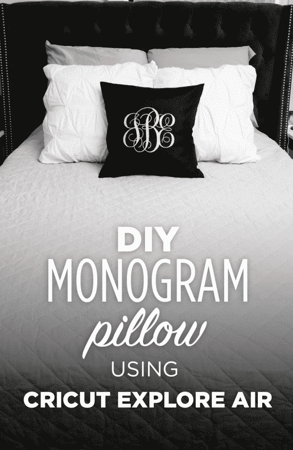 See How Easy It Is To Make Your Own Custom Monogrammed Pillow Using The Cricut Explore