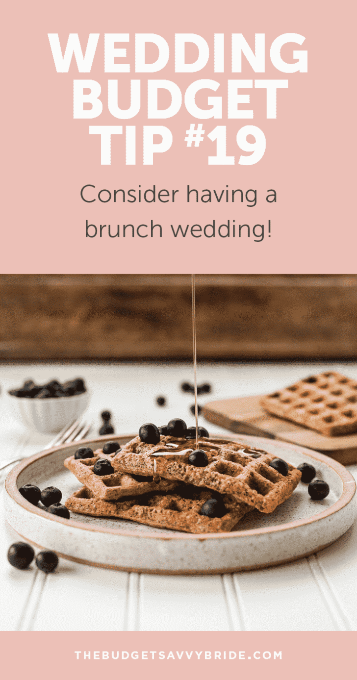 Wedding Budget Tip #19: Consider a Brunch Wedding!