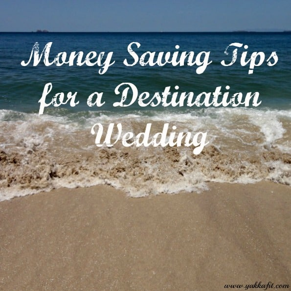 Money Saving Tips for a Destination Wedding