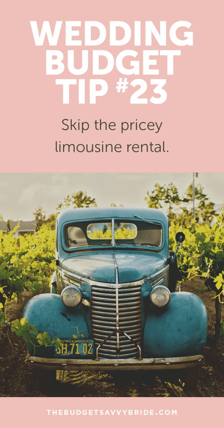 Wedding Budget Tip 23: Skip the pricey limo!