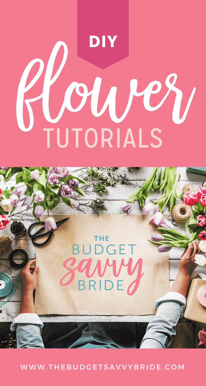 DIY FLOWER TUTORIALS