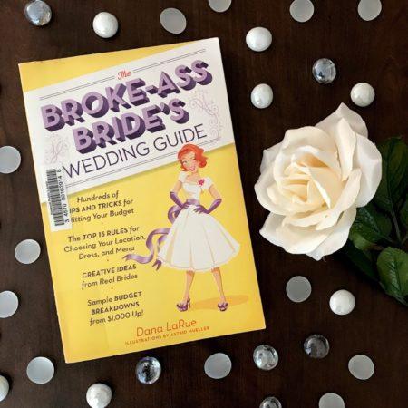 The Broke-Ass Bride's Wedding Guide