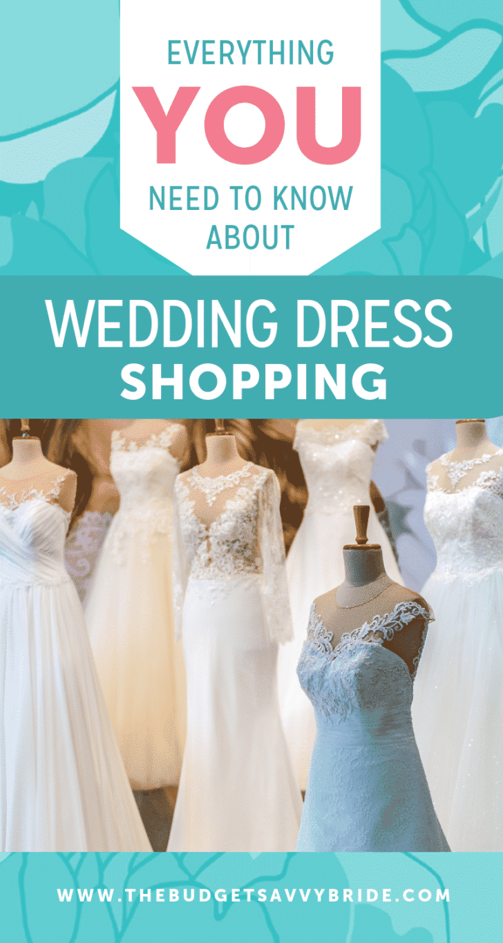 everything you need to know about wedding dress shopping