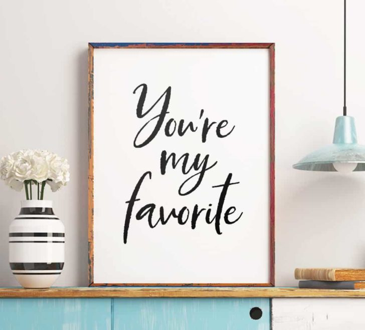 you're my favorite wall art printable