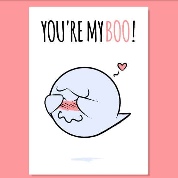 You're My Boo - Printable Romantic Cute Card