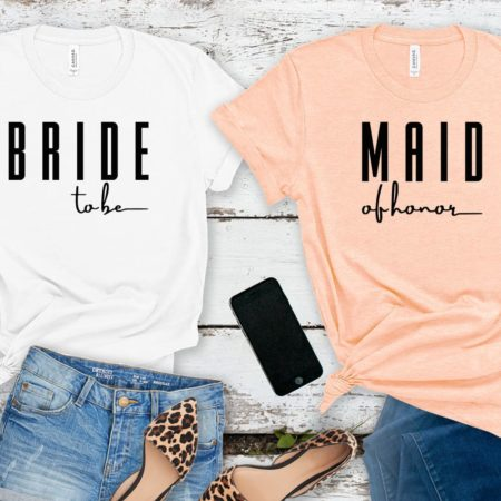 Bridesmaid + Maid of Honor Tees